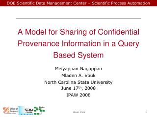A Model for Sharing of Confidential Provenance Information in a Query Based System