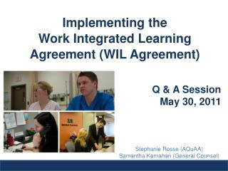 Implementing the Work Integrated Learning  Agreement (WIL Agreement)