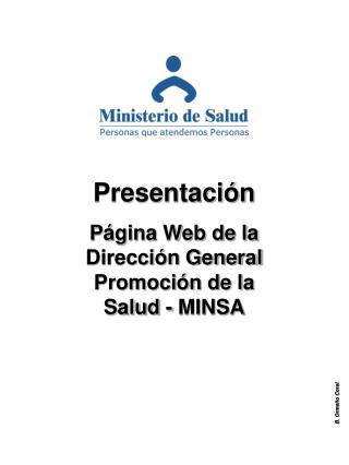 Presentación  Página Web de la Dirección General Promoción de la Salud - MINSA