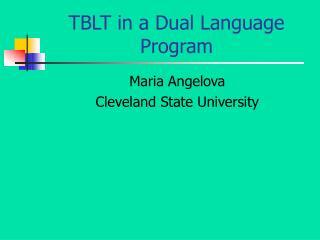 TBLT in a Dual Language Program