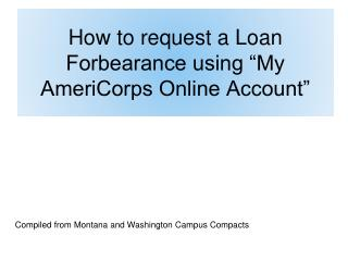 "How to  request a Loan Forbearance using ""My AmeriCorps Online Account"""