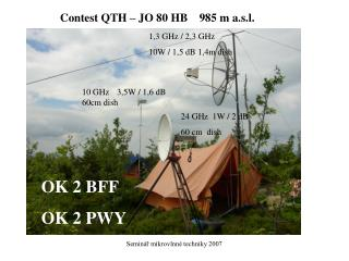 1,3 GHz / 2,3 GHz 10W / 1,5 dB 1,4m dish