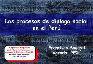 Los procesos de diálogo social en el Perú