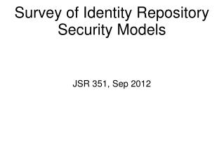 Survey of Identity Repository Security Models