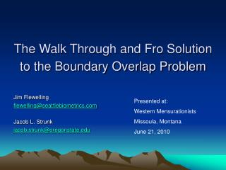 The Walk Through and Fro Solution to the Boundary Overlap Problem