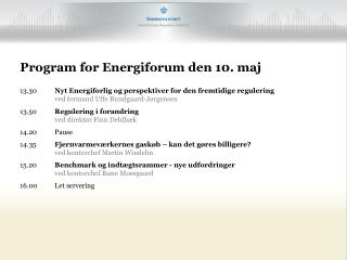 Program for Energiforum den 10. maj