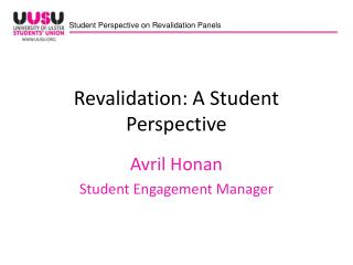Revalidation: A Student Perspective