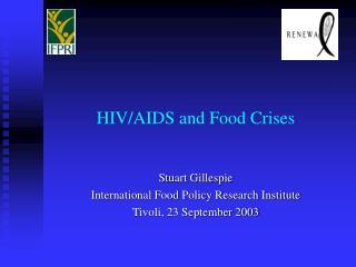 HIV/AIDS and Food Crises