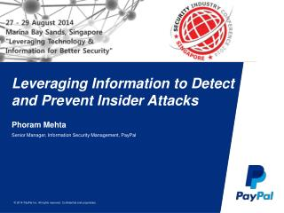 Leveraging Information to Detect and Prevent Insider Attacks