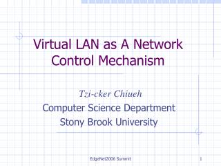Virtual LAN as A Network Control Mechanism