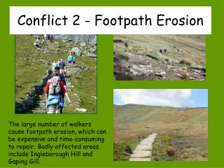 Conflict 2 - Footpath Erosion