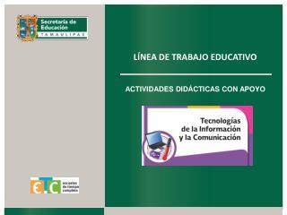 LÍNEA DE TRABAJO EDUCATIVO