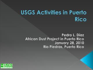 USGS Activities in Puerto Rico