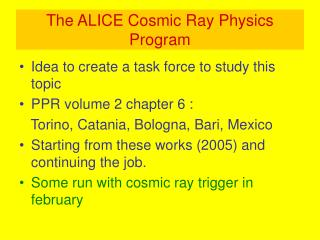 The ALICE Cosmic Ray Physics Program