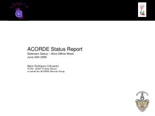 ACORDE Status Report Detectors Status – Alice Offline Week June 22th 2009