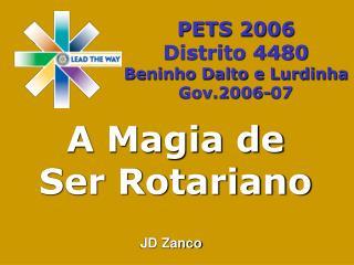 A Magia de  Ser Rotariano