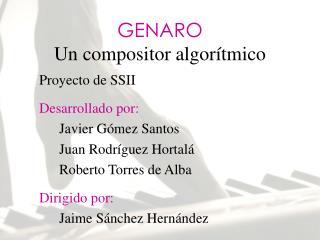 GENARO Un compositor algorítmico