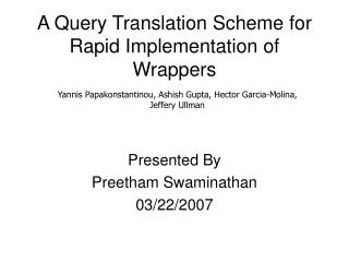 A Query Translation Scheme for Rapid Implementation of Wrappers
