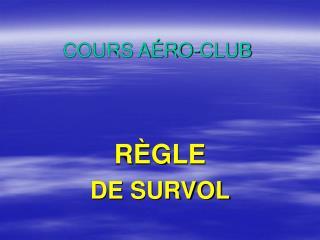 COURS AÉRO-CLUB