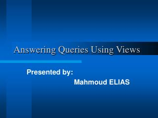 Answering Queries Using Views