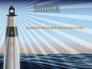 Academic Advising & Mentoring Center