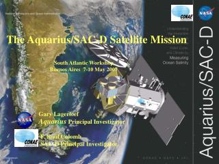 The Aquarius/SAC-D Satellite Mission