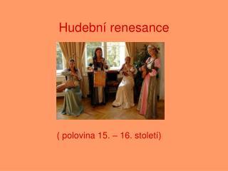 Hudební renesance
