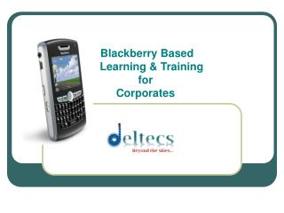 Blackberry Based     Learning & Training  for Corporates