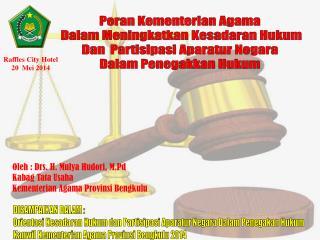 Peran Kementerian Agama  Dalam Meningkatkan Kesadaran Hukum Dan  Partisipasi Aparatur Negara