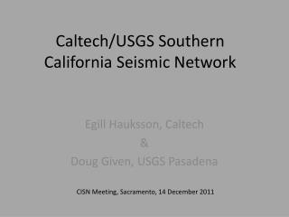 Caltech/USGS Southern California Seismic  Network