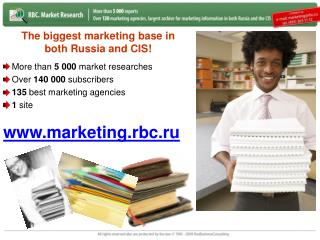 The biggest marketing base in both Russia and CIS !