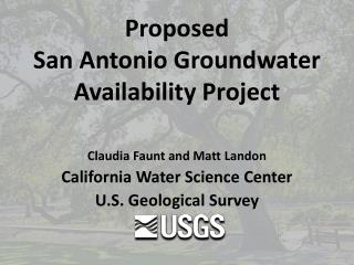 Proposed  San Antonio Groundwater Availability Project