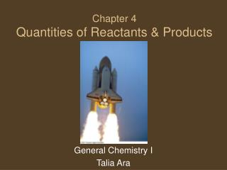Chapter 4 Quantities of Reactants & Products