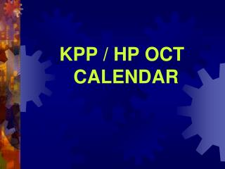 KPP / HP OCT CALENDAR