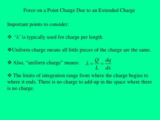Force on a Point Charge Due to an Extended Charge