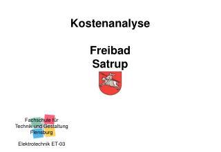 Kostenanalyse Freibad  Satrup