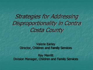 Strategies for Addressing Disproportionality in Contra Costa County