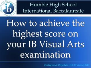 Humble High School  International Baccalaureate