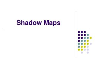 Shadow Maps