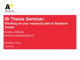 IB Thesis Seminar: Working on your research plan & literature review