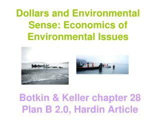 Dollars and Environmental Sense: Economics of Environmental Issues