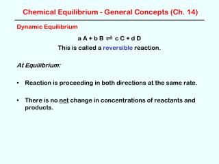 Chemical Equilibrium - General Concepts (Ch. 14)