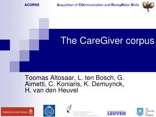 The CareGiver corpus
