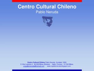 Centro Cultural Chileno   Pablo Neruda
