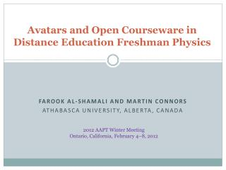 Avatars and Open Courseware in Distance Education Freshman Physics