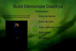 Build Démoniste Daedrya