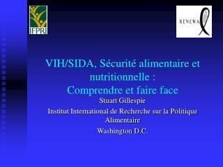 V IH/SIDA, Sécurité alimentaire et nutritionnelle : Comprendre et faire face