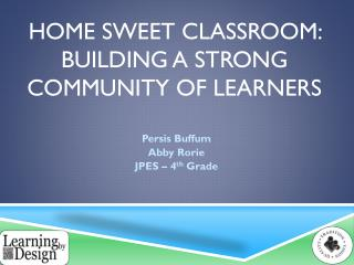Home Sweet Classroom: Building a Strong Community of Learners