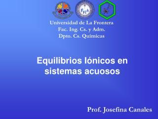 Equilibrios Iónicos en sistemas acuosos