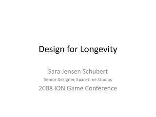 Design for Longevity